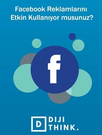 Facebook Reklamlarını Etkin Kullanıyor musunuz?